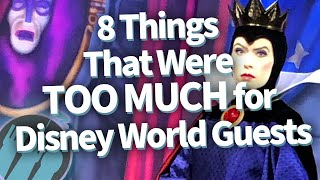 8 Things That Were Too Much for Disney World Guests!