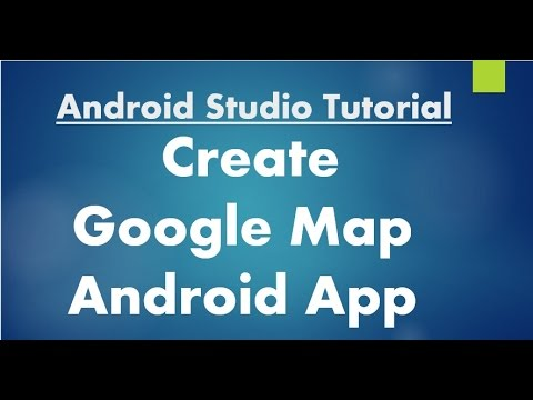 Android Studio Tutorial - 72 - Create Google Map Application