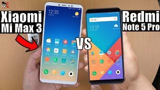 Xiaomi Mi Max 3 vs Redmi Note 5 Pro: Is 6.9-inch Display Too Big For You?