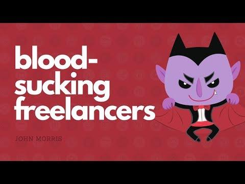 Blood-sucking freelancers