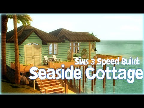 Seaside Cottage - The Sims 3 Speed Build