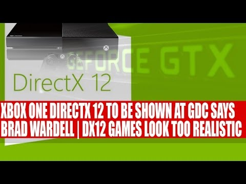 Brad Wardell - Xbox One DirectX 12 Should Be Shown at GDC 2015 | New GX12 Title Looks Too Realistic