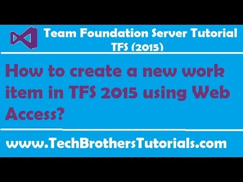 How to create a new work item in TFS 2015 using Web Access - TFS 2015 Tutorial