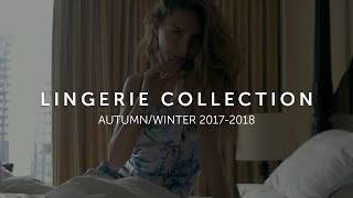 Lingerie Collection AW 2017 - 2018 Marc & André