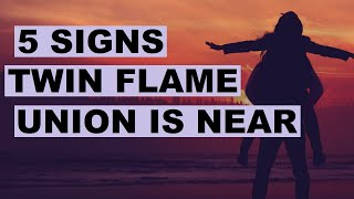 29 44 MB] Download Twin Flames - 5 TRUE Signs Union Is Near