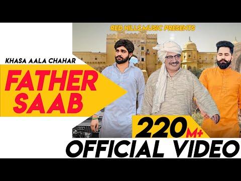 Xxx Mp4 Father Saab Full Video Khasa Aala Chahar Raj Saini New Haryanvi Songs Haryanavi 2019 3gp Sex