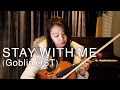 STAY WITH ME (Goblin OST) VIOLIN COVER