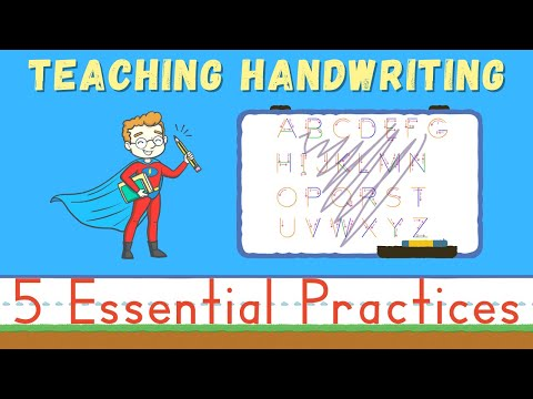 Teaching Handwriting to Children: 5 Essential Practices