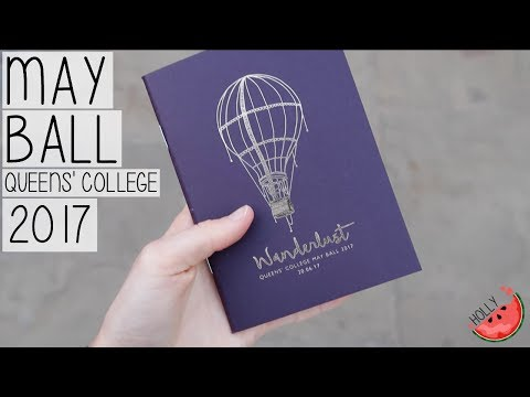 QUEENS' COLLEGE CAMBRIDGE UNIVERSITY MAY BALL 2017   WANDERLUST   HOLLY GABRIELLE