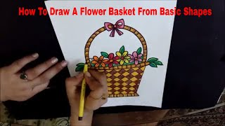 How To Draw A Flower Basket From Basic Shapes Step By Step For Kids  Kids Drawing Tutorial  Diy