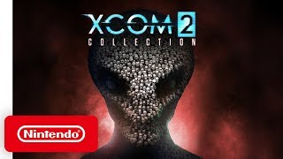 XCOM 2 Collection - Launch Trailer - Nintendo Switch