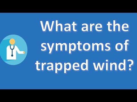 What are the symptoms of trapped wind ? | Health For All
