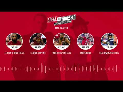 SPEAK FOR YOURSELF Audio Podcast (5.28.18) with Colin Cowherd, Jason Whitlock | SPEAK FOR YOURSELF