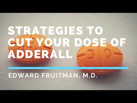 Strategies to cut your dose of Adderall