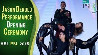 Jason Derulo Performance | PSL Opening Ceremony 2018 | HBL PSL 2018 | PSL