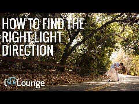 How to Find The Right Light Direction   Photography 101