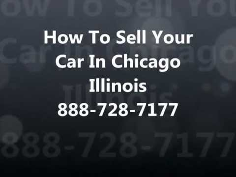 How To Sell My Car In Chicago IL 888-728-7177 Cash For Cars Chicago - Sell Junk Car