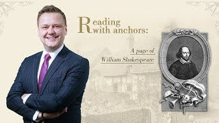 Reading with anchors: A page of William Shakespeare – Episode 3