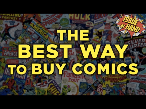 The BEST WAY To Buy Comics! — Issue At Hand, Episode 10