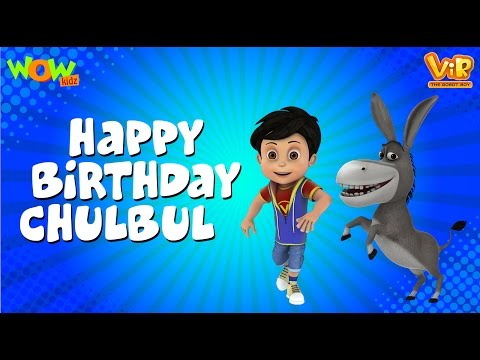 Happy Birthday Chulbul | Vir: The Robot Boy WITH ENGLISH, SPANISH & FRENCH SUBTITLES | WowKidz