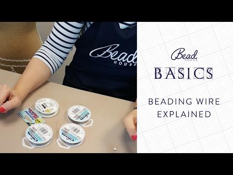 Beading Wire Explained - Bead House Basics