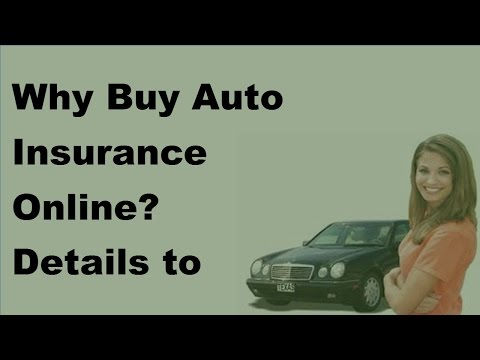 Why Buy Auto Insurance Online    Details to Consider - 2017 Online Auto Insurance Quotes
