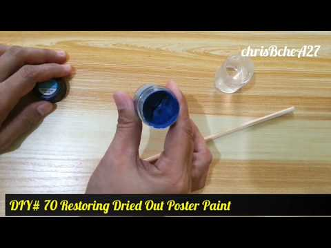 DIY# 70 Restoring Dried Poster Paint - Recycle , Re-Use, Reduce