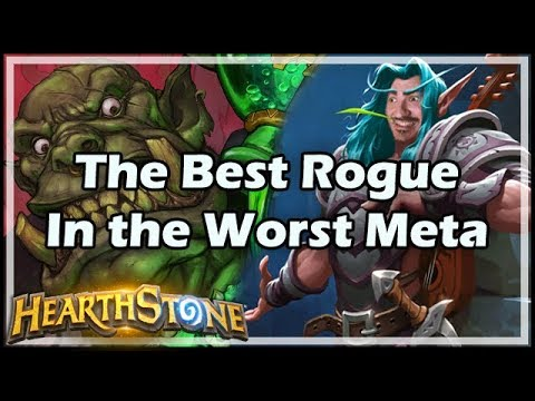 [Hearthstone] The Best Rogue In the Worst Meta