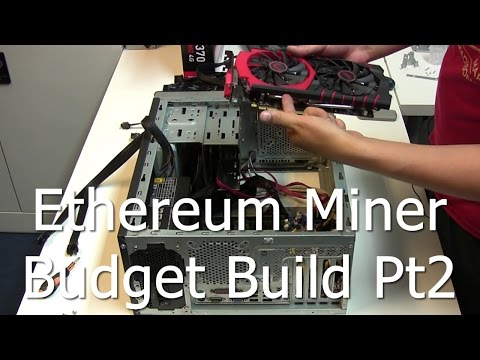 El Cheapo - Building a Ethereum Miner on a Tight Budget - Part2