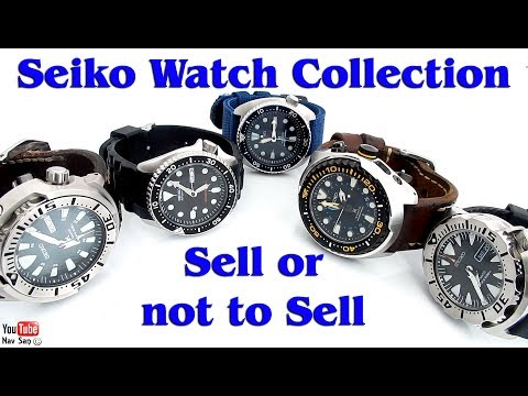 Seiko Watch Collection Sell or not to Sell?