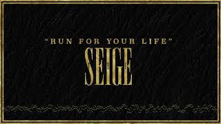 """""""Run for Your Life"""" - The Seige [Explicit]"""