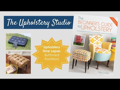 Upholstery Time Lapse - Vintage Buttoned Footstool