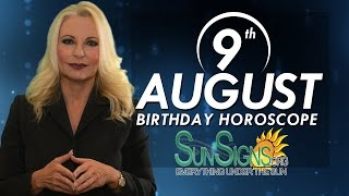 August 9th Zodiac Horoscope Birthday Personality - Leo - Part 1