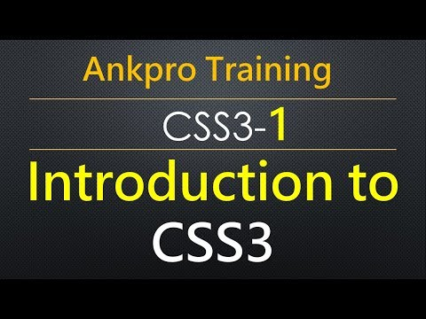 CSS3 1 - Introduction to CSS3 | CSS3 Modules | CSS3 property and values | CSS3 introduction
