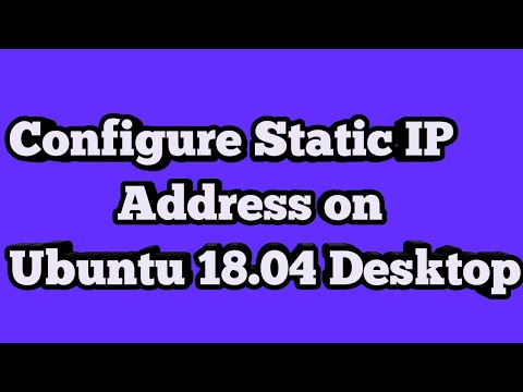 How To Configure Static IP in Ubuntu 18.04 Desktop | Assign IP Address In Ubuntu 18.04 Linux