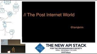 Apidays Paris 2018 - Opening Keynote, Principle For The Slow Web, Tariq Krim, Founder, Dissident.ai