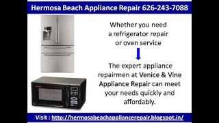 Hermosa Beach Appliance Repair 626-243-7088