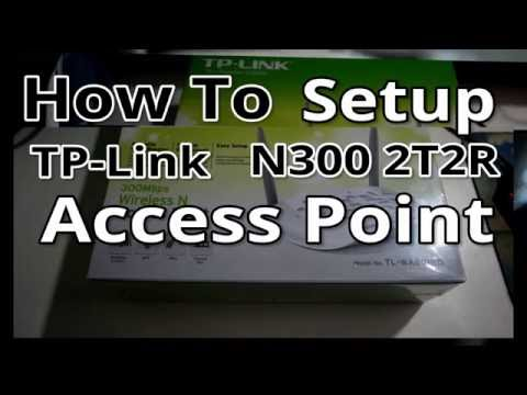 How To Setup an Access Point with the TP-Link N300 2T2R