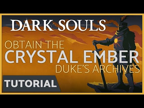 Dark Souls: How to get the Crystal Ember