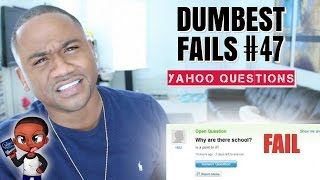 Dumbest Fails On The Internet #47 | Dumbest Yahoo Questions (2016)