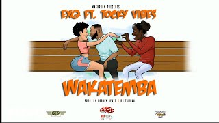 EXQ Feat Tocky Vibes - Wakatemba (Official Audio)