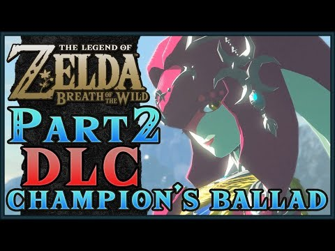 The Champion's Ballad | Zelda: Breath of the Wild! DLC Part 2