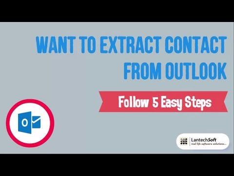 Want to Extract Contact From Outlook Follow 5 Easy Steps
