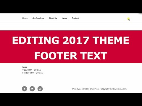 Twenty Seventeen Theme Editing Proudly Powered By WordPress Text