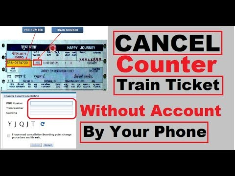 How to Cancel Counter Train ticket online without IRCTC Account | Window Tickets