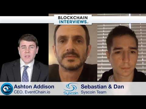 Blockchain Interviews - Sebastian Schepis and Dan Wasyluk of Syscoin Blockchain