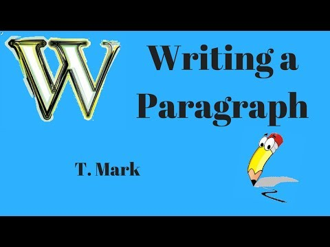 Writing a Paragraph - Logical Division of Ideas Paragraph