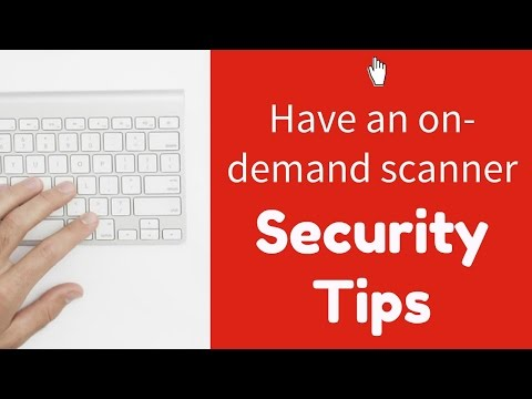 Security Tip #3: Have an On-Demand Scanner