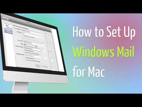 How to Set Up Windows Mail for Mac