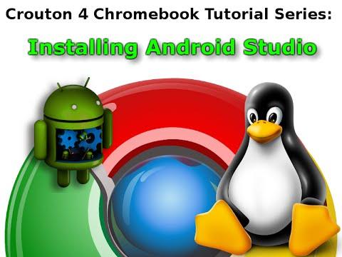 Crouton 4 Chromebook: Installing Android Studio